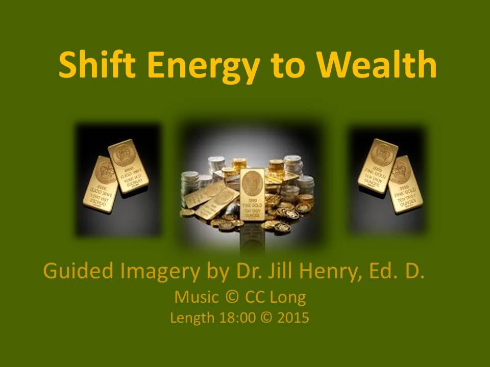 Shift Your Energy to Wealth Guided Imagery Cover
