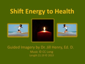 Shift Your Energy to Health Guided Imagery Cover