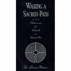 Walking a Sacred Path