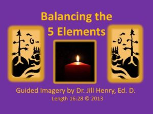 Balancing the 5 Elements - Vidoe and MP3