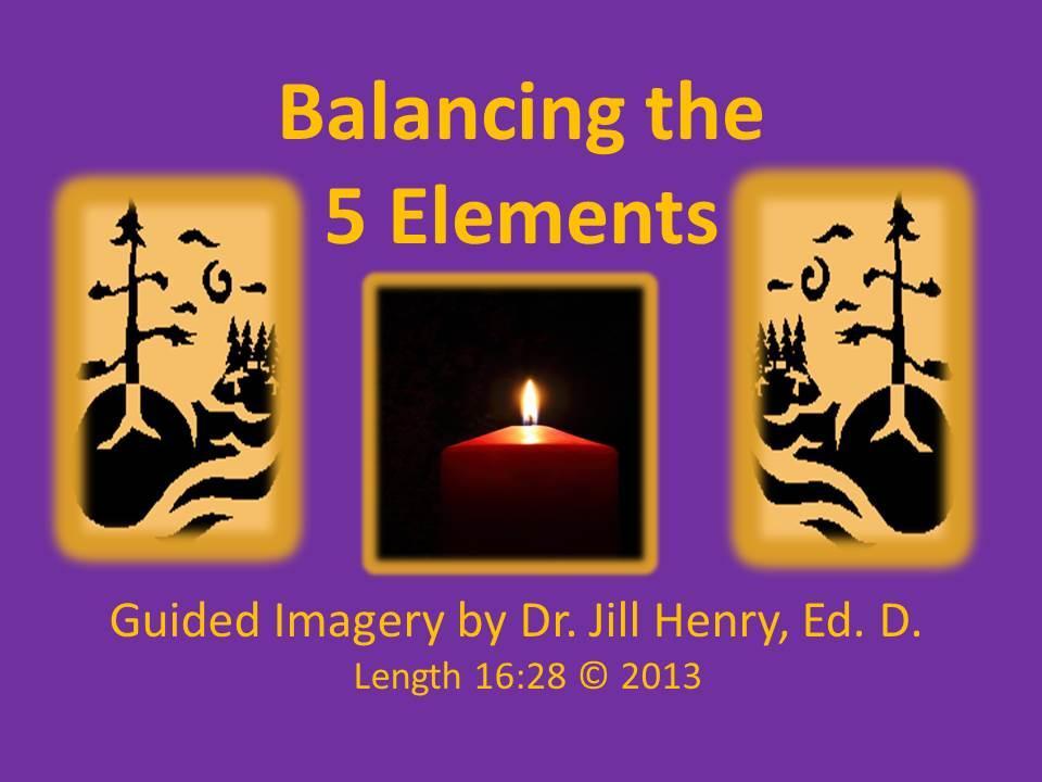 Balancing the 5 Elements - Vidoe and MP3