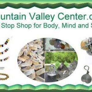 Mountain Valley Center - One Stop Shop for Body, Mind & Spirit Gifts