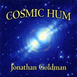 Cosmic Hum CD Cosmic Hum CD by Jonathan Goldman
