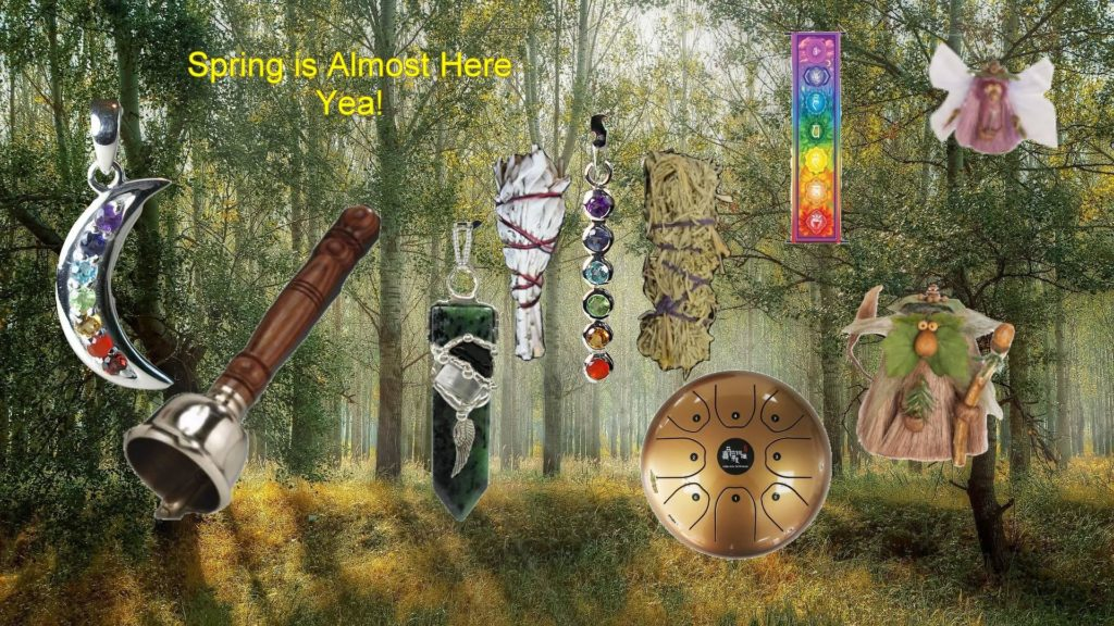 Spring is almost here - time to shop for your metaphysical supplies